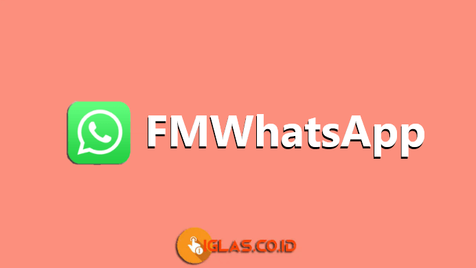 Download FMWhatsApp Apk Versi Baru 2020 Full Fitur !
