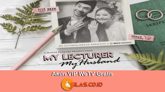 Akun VIP WeTV Gratis & Cara Mendapatkan VIP WeTV Secara Gratis !