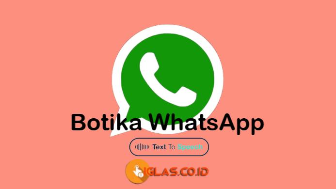 Botika WhatsApp, Botika Text to Speech Situs Pembuat Suara dari Teks !