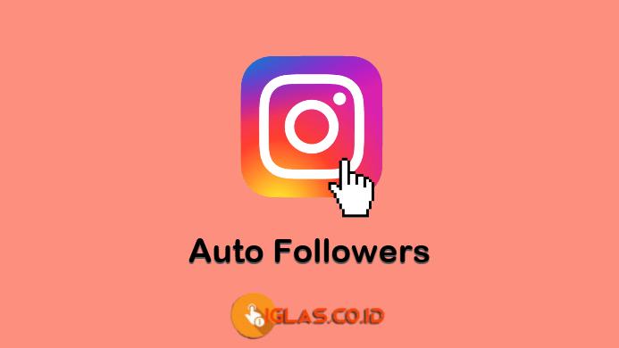 Instahilecin Auto Followers Instagram & Deretan Situs Auto Followers IG