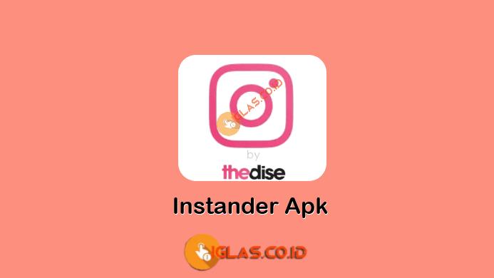 Instander Apk v5.2 Download Instagram Mod Apk Terbaru & Terlengkap