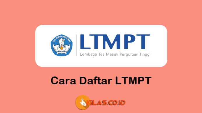 ltmpt login untuk Cara Registrasi Akun LTMPTN & Daftar SNMPTN 2021