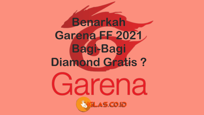 Garenaff 2021.com Bagi-bagi diamond FF Gratis ? Cek Fakta Sebenarnya!