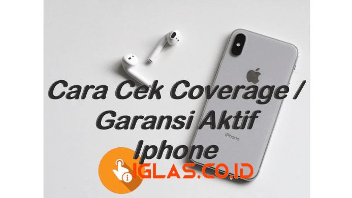 Checkcoverage Apple com Cara Cek Coverage / Status Garansi Iphone