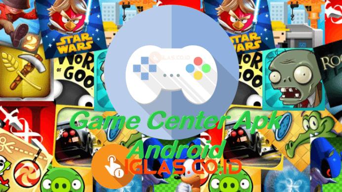 Game Center Apk Android & iOs versi Terbaru 2021 Free Download !
