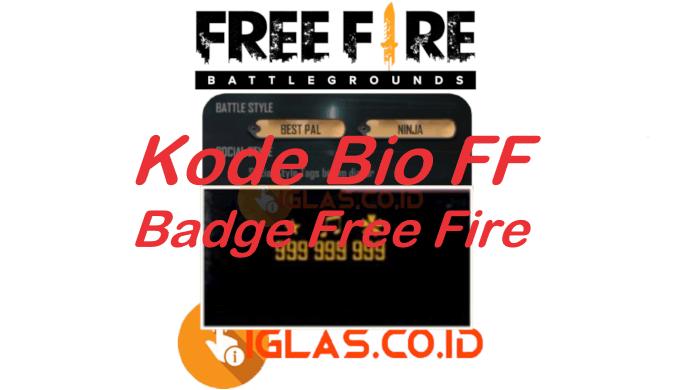 Daa520 ★ ♫ ✿ 999 Kode Bio FF Badge Keren & Cara Membuat Bio FF !