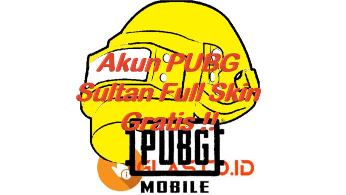 Akun PUBG Gratis 2021 : Akun PUBG Sultan Full Skin Gratis ( UPDATE )