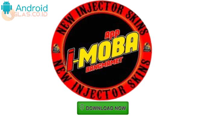 New Imoba Apk BangMamet v1.8 Part 23 Terbaru 2021 Injector Skin ML !