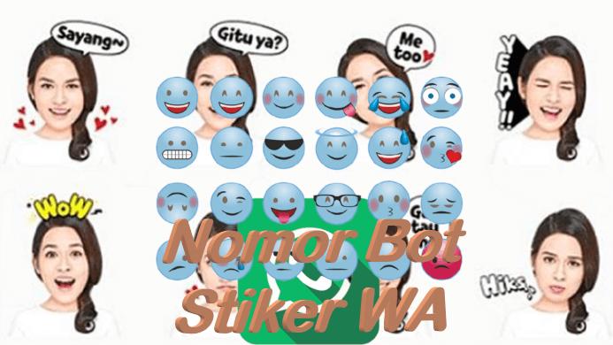 Bot Stiker WA : Download Nomor Bot Stiker WhatsApp 2021 Aktif 24 Jam !