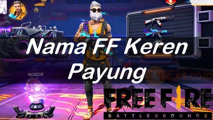Nama FF Tzy, Nama FF Serem, Nama FF Keren Preman & Payung 2021