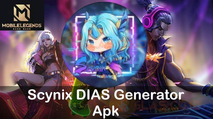 Scynix DIAS Generator Apk Mobile Legends Claim Diamond ML Gratis !