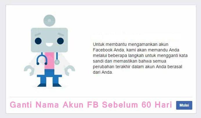 Ganti Nama Akun FB Sebelum 60 Hari